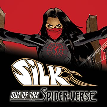 Silk: Out Of The Spider-Verse