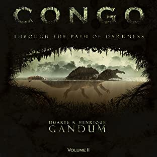 CONGO, Vol. 2: Through the Path of Darkness