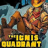 The Ignis Quadrant - Novus Landing: Chapter 0 - The Beginning
