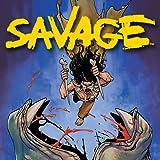 Savage (2021-)