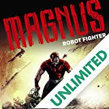 Magnus: Robot Fighter