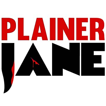 Plainer Jane: A Means to an End