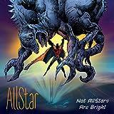 AllStar: Not AllStars Are Bright