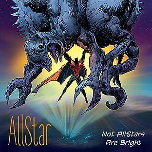 AllStar, Tome 1: Not AllStars Are Bright