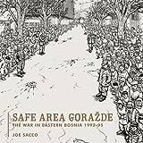 Safe Area Gorazde: The War in Eastern Bosnie 1992–1995