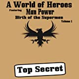 Birth of the Supermen: Volume One