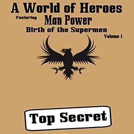 Birth of the Supermen, Vol. 1: Volume One