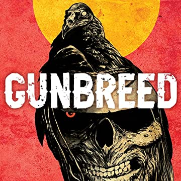 Gunbreed: Ghost Town Resurrected