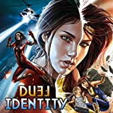 Duel Identity: Business and Pleasure
