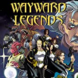 Wayward Legends: Genesis