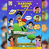 DABUNG GIRL and the Space Journey: Gender equality comic book story for children (Visual Graphic Nov: DABUNG GIRL and the Space Journey
