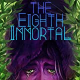 The Eighth Immortal