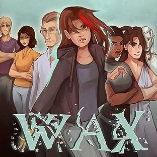 Wax, Tome 1: Beginnings