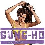 Gung-Ho: Sexy Beast