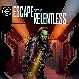 Escape of the Relentless, Tome 1: Escape of the Relentless