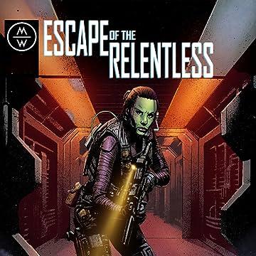 Escape of the Relentless: Escape of the Relentless