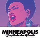 Minneapolis Capitale du funk