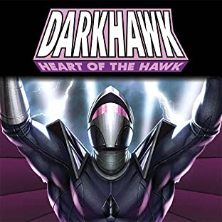 Darkhawk: Heart Of The Hawk (2021)