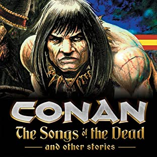 Conan and the Songs of the Dead (2006)