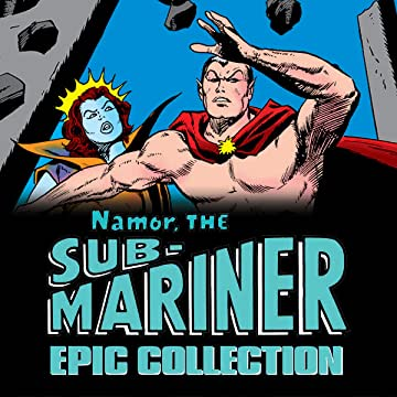 Namor, The Sub-Mariner Epic Collection