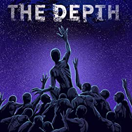 The Depth, Vol. 1: Volume 1: Exigency
