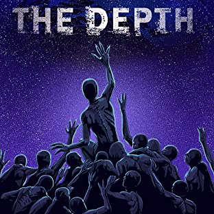 The Depth, Vol. 1: Volume 1: Exigency