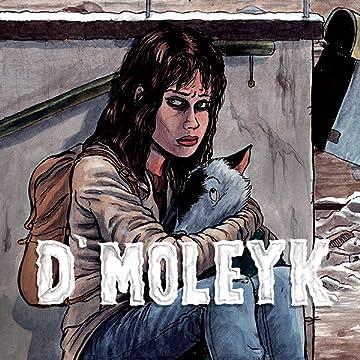 D'Moleyk - The Mole Age: Complete series