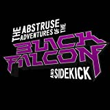 The Abstruse Adventures of the Black Falcon and Sidekick: Monster City