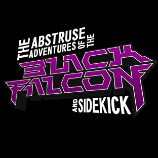 The Abstruse Adventures of the Black Falcon and Sidekick, Tome 1: Monster City