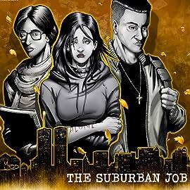 Dead End Kids: The Suburban Job, Vol. 2: The Suburban JOb