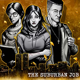 Dead End Kids: The Suburban Job, Vol. 2: The Suburban JOb