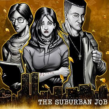 Dead End Kids: The Suburban Job: The Suburban JOb