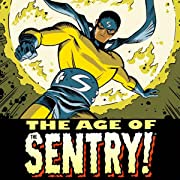 The Age Of The Sentry (2008-2009)