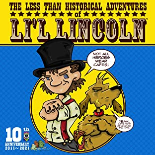 The Less Than Historical Adventures of Li'l Lincoln, Vol. 1