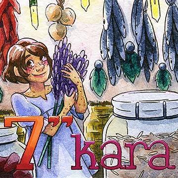 """7"""" Kara"""