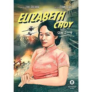 Elizabeth Choy: Her Story