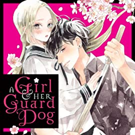 A Girl & Her Guard Dog