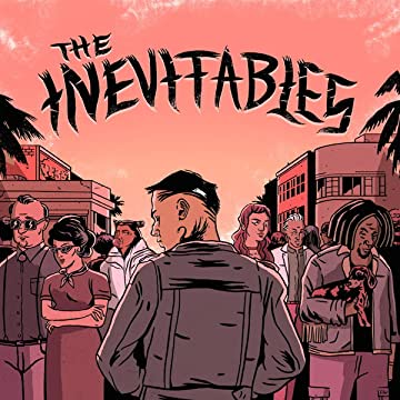 The Inevitables: Issue #1