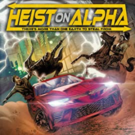 Heist On Alpha, Vol. 1