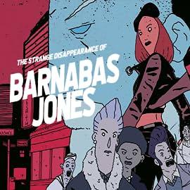 The Strange Disappearance of Barnabas Jones