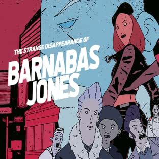 The Strange Disappearance of Barnabas Jones