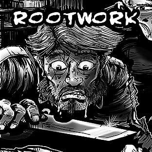 Rootwork - Ghosts of Bones, Vol. 1: Rootwork