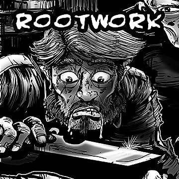 Rootwork - Ghosts of Bones: Rootwork