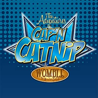 The Adventures of Cap'n Catnip & Womble The Wonder Gerbil