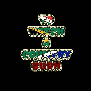 To Watch A Country Burn, Vol. 1