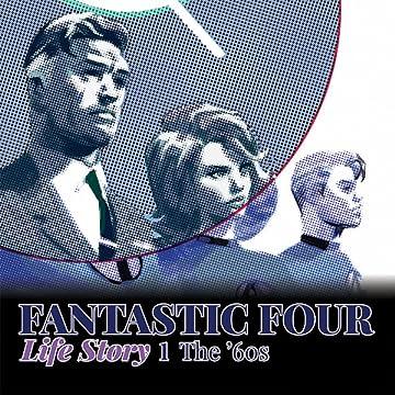Fantastic Four: Life Story (2021-)