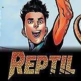 Reptil (2021-)