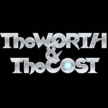 The Worth & The Cost