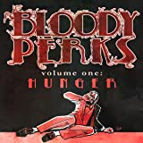 Bloody Perks: Hunger