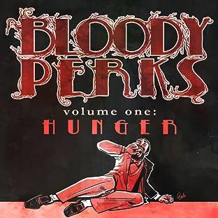 Bloody Perks, Vol. 1: Hunger